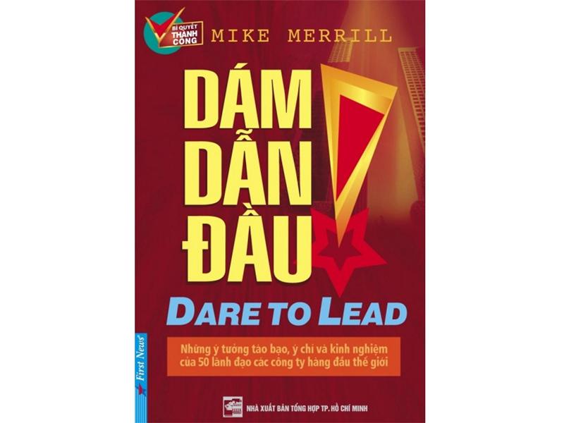 Sách dành cho người lãnh đạo Dám dẫn đầu