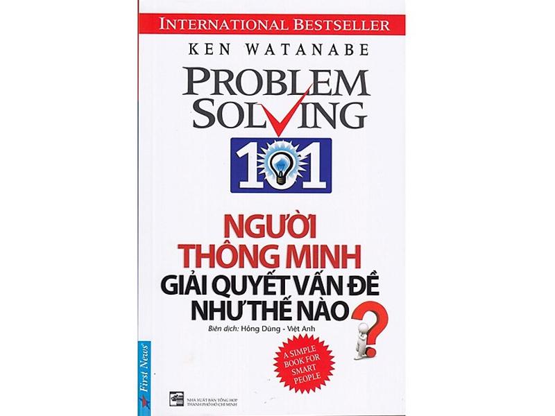 """Sách dành cho người lãnh đạo """"Người Thông Minh Giải Quyết Vấn Đề Như Thế Nào? – Ken Watanabe"""""""