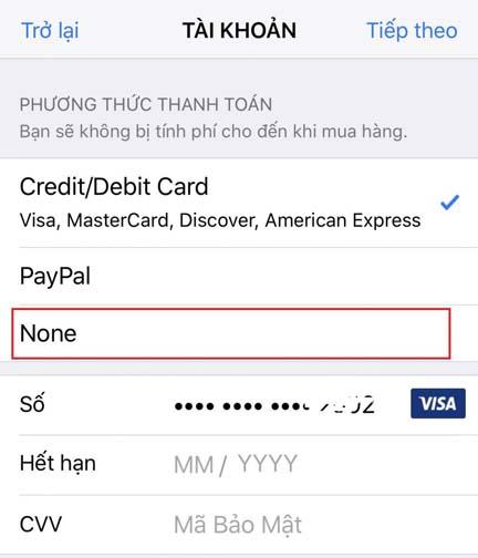 Tại màn hình tiếp theo chọn NONE nếu không có thẻ tín dụng của Mỹ