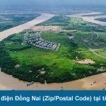 Mã bưu điện Đồng Nai (Zip/Postal Code) tại tỉnh Đồng Nai