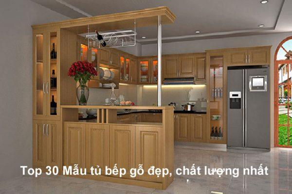 Mẫu tủ bếp gỗ đẹp, chất lượng nhất