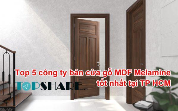 Top 5 công ty bán cửa gỗ MDF Melamine tốt nhất tại TP HCM